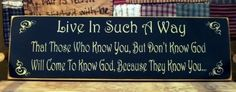 Live in such a waycome to know God primitive by pattisprimitives, $24.00