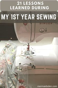 Here are some of the most important lessons I picked up in my first year of sewing. This isn't an exhaustive list, but these are some of the things that I struggled with or that confused me at first. These tips and tricks should help a beginner who is just learning to sew.