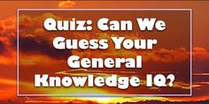 Think you know everything about everything? Take this quiz and we'll tell you what your general knowledge IQ actually is! General Knowledge Test, Knowledge Quiz, Song Lyrics Quiz, Iq Quizzes, Dog Breed Quiz, Cool Gadgets To Buy, Joker Wallpapers, Mind Power, Cute Disney Wallpaper