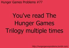 ThanksLOVE the trilogy. + other Hunger Game Problems awesome pin