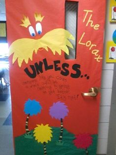 Our classroom door...I was inspired by the other Lorax doors I saw on Pinterest. I figured since I was a little too late for Dr. Seusss bday, BUT early for Earth Day, I could make it work! =) teach-teach-teach
