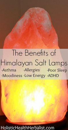 Salt Rock Lamp Benefits Prepossessing Benefits Of A Himalayan Salt Lamp  Himalayan Salt Himalayan And Design Decoration