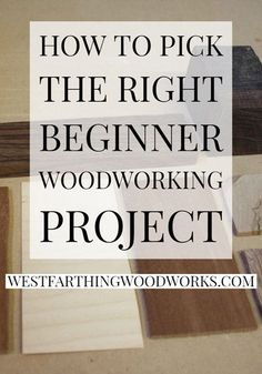 This is how to pick out a project that has a higher chance of success. Woodworking Education, Beginner Woodworking Projects, Woodworking Bench, Beginner Books, Wood Working For Beginners, Easy Projects, Make It Simple, Hdr, Success