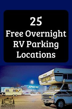 Our list of 25 Free Overnight RV Parking Locations includes some very popular locations that everyone knows about. But it also includes locations like. Must Have Camping Gear, Rv Camping Tips, Camping Needs, Camping Essentials, Camping Survival, Camping Supplies, Backpacking Gear, Survival Prepping, Kayak Camping
