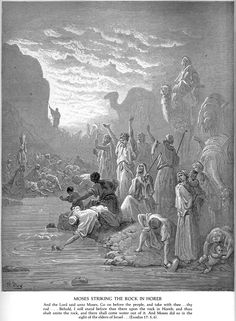 Exod 17 - Moses Strikes the Rock at Horeb. Gustave Doré