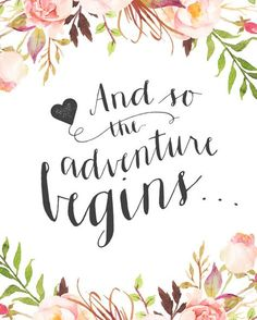 Printable Wedding Sign: And so the adventure begins… The wedding is ONLY the beginning!