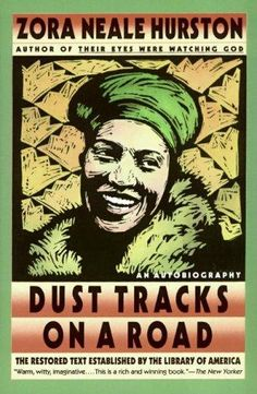 Dust Tracks on a Road : An Autobiography by Zora Neale Hurston Paperback, Revised) for sale online African American Authors, American Literature, American History, Books To Read, My Books, Black History Books, Black Books, Library Of America, Nonfiction Books