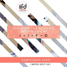 Discover The Fashion Within You At IIFD!!  Admission Open 2017-18!!!  #DegreeCourses #DiplomaCourses #IIFD #IIFDAdmission #FashionDesigning  For #Admission_Process Call @+91-9041766699 OR Visit @ www.iifd.in/  #iifd #best #fashion #designing #institute #chandigarh #mohali #punjab #design #admission #india #fashioncourse #himachal #InteriorDesigning #msc #creative #haryana #textiledesigning