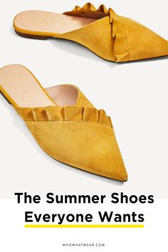 Your perfect summer shoe is in here. These are the best shoes to be wearing this season.