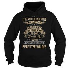 Pipefitter Welder Forever Job Title TShirt