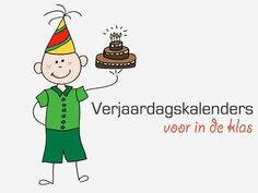 Verjaardagskalenders voor in de klas - Lespakket - thema's, lesideeën en informatie - onderwijs aan kleuters Art Birthday, Happy Birthday, Party Time, Back To School, Preschool, Birthdays, Classroom, Teacher, Education