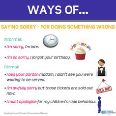 Ways of saying sorry. -         Repinned by Chesapeake College Adult Ed. We offer free classes on the Eastern Shore of MD to help you earn your GED - H.S. Diploma or Learn English (ESL) .   For GED classes contact Danielle Thomas 410-829-6043 dthomas@chesapeke.edu  For ESL classes contact Karen Luceti - 410-443-1163  Kluceti@chesapeake.edu .  www.chesapeake.edu