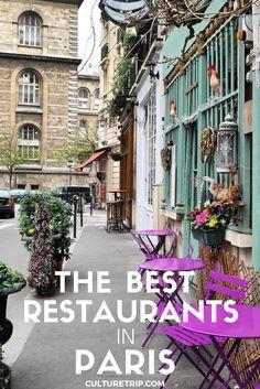 The 10 Best Restaurants In Paris|Pinterest: @theculturetrip