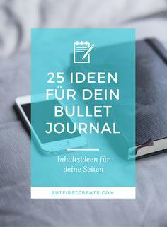 25 Ideen für dein Bullet Journal, mit welchen du deine Seiten füllen kannst, um Ideen, Gedanken und Wunschlisten festzuhalten.