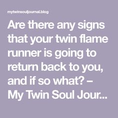 Return runner twin signs flame Have Patience