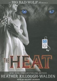 The Heat (Big Bad Wolf) by Heather Killough-Walden, http://www.amazon.com/gp/product/1452655235/ref=cm_sw_r_pi_alp_3Jceqb0M0T6CR