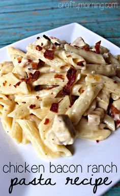 Chicken Bacon Ranch Pasta Recipe - Made this and it was soo good! | CraftyMorning.com