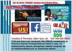 ^In less than 90 minutes   *Tuesday, (02/10/15) @12pm, cst,  *ELEVATOR PITCH CONTEST*  #Join us for the *BEST*Intellectual Dialogue hour!Win $185.00!  Share your views @708.223.8953!  *Go to: IntellectualRadio.com, an i♡radio station!