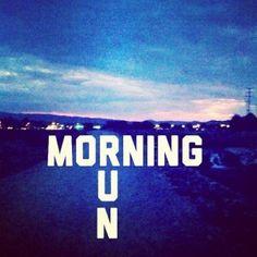Morning Run - Yup!