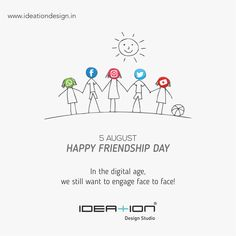 In the digital age, we still want to engage face to face! Marketing Campaign Examples, Marketing Poster, Digital Marketing, Social Media Poster, Social Media Design, Independence Day Poster, International Days, Happy Friendship Day, Creative Posters