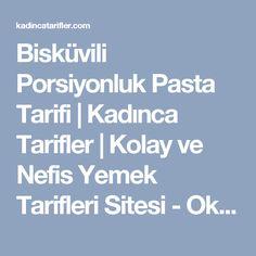 Bisküvili Porsiyonluk Pasta Tarifi   Kadınca Tarifler   Kolay ve Nefis Yemek Tarifleri Sitesi - Oktay Usta