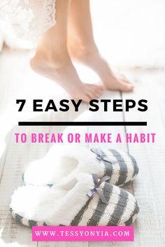 7 Steps To Break Or