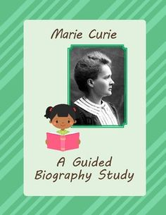 Marie Curie - A Guided Biography Study