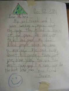 The kid who has a somewhat warped, yet important admiration for our troops: