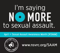 With NO MORE Week in the rearview mirror (and what a wonderful week it was!), the team at NO MORE is already looking forward to April. Warmer weather is nice, but Sexual Assault Awareness Month (SAAM) is the main event. Let's get everyone excited about a concentrated month of activism around such a critical issue.