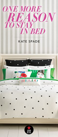This just in: The kate spade new york bedding collection has officially arrived at Macy's! Head over to mBLOG for the full scoop on the new line now