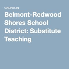 Belmont-Redwood Shores School District: Substitute Teaching
