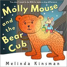 DIY Mom: Molly Mouse and the Bear Cub by Melinda Kinsman is...