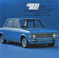 Fiat 128, Auto Retro, Retro Cars, Vintage Cars, Good Looking Cars, Fiat Cars, Fiat Abarth, Mercedes Benz Cars, Car Advertising