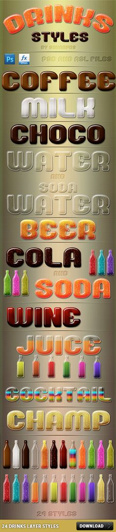 Awesome 24 Drinks Layer Styles Free PSD and ASL. 24 Drinks Layer Styles Free PSD and .ASL file. Give some text effect like Water Coffee Cola Choco etc. Enjoy!  #asl #downloadpsd #effects #File #free #freepsd #graphics #images #layer #psd #resources #smooth #Sources #style #templates #text Check more at http://psdfinder.com/free-psd/24-drinks-layer-styles-free-psd-and-asl