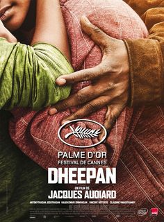 Dheepan by Jacques Audiard. Poster. Cannes Palme d'Or Winner.