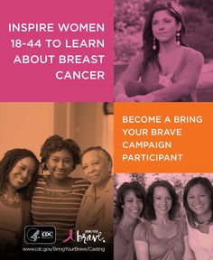 Do you have a mother, sister, aunt or first cousin who was diagnosed with breast cancer before age 50? Learn more about sharing your story as a CDC Bring Your Brave ad participant.