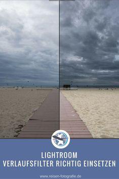 Lightroom Verlaufsfilter richtig einsetzten und Fotos mit einfachen Mittel aufwerten. Fotografie Hacks