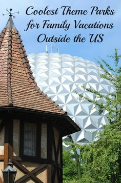 5 Coolest Theme Park Family Vacation Destinations Outside the U.S. Looking for the coolest theme park family vacation destinations outside the United States? Check out our top five favorites and plan your next holiday!