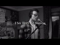 "I See Fire, Ed Sheeran, ""Acoustic Cover"" by Callum Alder"