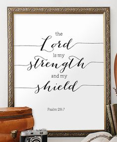 Printable scripture art Religious wall art Bible verse print Christian art Psalm The Lord is my strength Typography print Faith Scripture, Bible Verse Wall Art, Bible Art, Printable Scripture, Bible Verse Typography, Wall Decor Quotes, Sign Quotes, Bible Quotes, Bible Verses