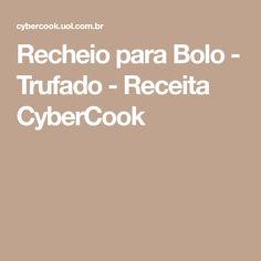 Recheio para Bolo - Trufado - Receita CyberCook