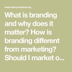 What is branding and why does it matter? How is branding different from marketing? Should I market online or off-line? And how do I pay for all of this? Are these the questions that are ...
