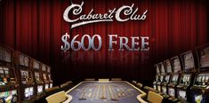 Play over 300 Vegas-style casino games, from slots and video poker, to roulette, blackjack, bacarrat and craps at Cabaret Club Casino