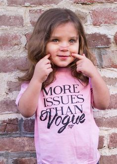 No Way girl :Yess kids also have more issues than vogue just like we mins have more issues than kids