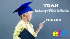 TDAH: Trastorno por Déficit de Atención. Fichas