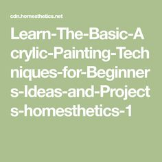 Learn-The-Basic-Acrylic-Painting-Techniques-for-Beginners-Ideas-and-Projects-homesthetics-1