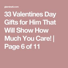 33 Valentines Day Gifts for Him That Will Show How Much You Care! | Page 6 of 11