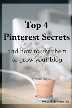 Pinterest is an amazing tool for growing your blog,  and with these four secrets you can make it even better.