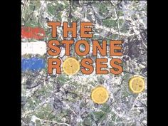 The Stone Roses - The Stone Roses (FULL ALBUM) 1989 - YouTube