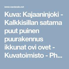Kuva: Kajaaninjoki - Kalkkisillan satama puut puinen puurakennus ikkunat ovi ovet - Kuvatoimisto - Photostock Vastavalo.fi